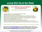 Living Well Tip of the Week