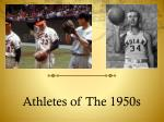 Athletes of The 1950s