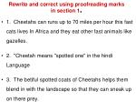 Rewrite and correct using proofreading marks in section 1 .