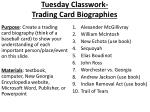 Tuesday Classwork- Trading Card Biographies