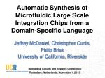 Automatic Synthesis of Microfluidic Large Scale Integration Chips from a Domain-Specific Language