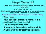 Integer Warm Up!