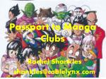 Passport to Manga Clubs