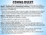 Comma Rules write the following notes as your warm up for today