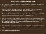 Alexander Supertramp's Belt