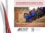 Accountability & Corruption in Africa Understanding the disconnect between resources and results