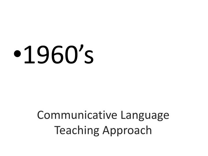 communicative language teaching approach n.