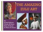 THE AMAZING ZULU ART