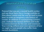 Journal # 19 : Creative Writing
