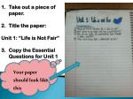 """Take out a piece of paper. Title the paper: Unit 1: """"Life is Not Fair"""""""