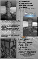BarBandit   & EnCap    Pile Encapsulation Systems. Patents Pending # 61453583 & #61481970