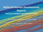 National Human Development Reports Tools for Analysis and Measurement
