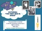 """Victorina: """"The First man in space"""""""