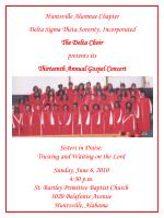 Huntsville Alumnae Chapter Delta Sigma Theta Sorority, Incorporated The Delta Choir presents its