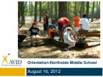 Orientation- Northside  Middle School