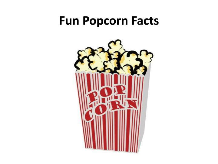 fun popcorn facts n.