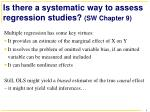 Is there a systematic way to assess regression studies?  (SW Chapter 9)