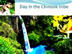 Day in the Chinook tribe