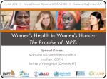 Women's Health in Women's Hands: The Promise of MPTs