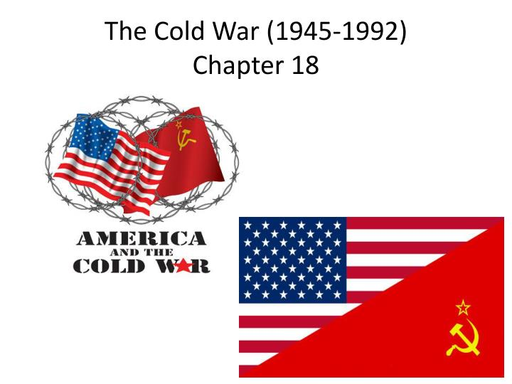 the cold war 1945 1992 chapter 18 n.