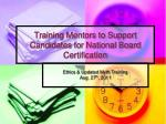Training Mentors to Support Candidates for National Board Certification