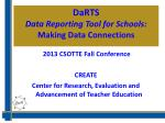 DaRTS Data Reporting Tool for Schools: Making Data Connections