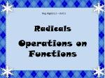 Radicals Operations on Functions