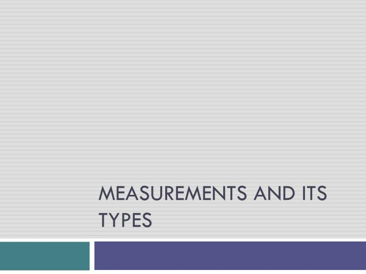 measurements and its types n.