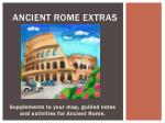 Ancient Rome Extras