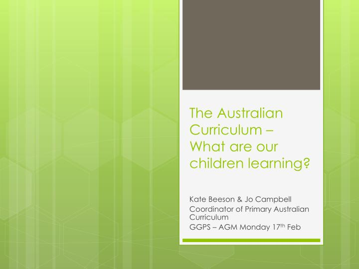 the australian curriculum what are our children learning n.