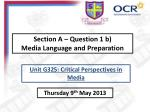 Section A – Question 1 b) Media Language and Preparation