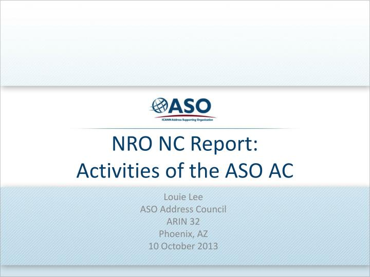 nro nc report activities of the aso ac n.