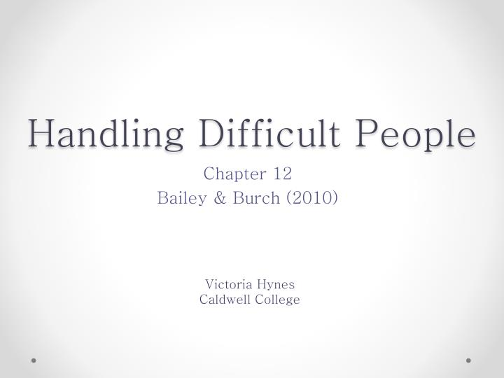 handling difficult people n.