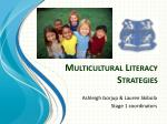 Multicultural Literacy Strategies