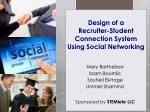 Design of a Recruiter-Student Connection System Using Social Networking