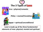 The 3 Types of  Love