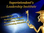 Superintendent's Leadership Institute