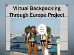Virtual Backpacking Through Europe Project