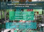 Studies for  a -induced astrophysical  reactions at CRIB