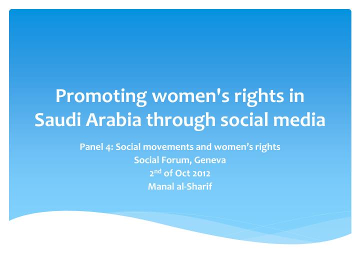 PPT - Promoting women's rights in Saudi Arabia through