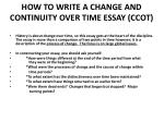 HOW TO WRITE A CHANGE AND CONTINUITY OVER TIME ESSAY (CCOT)
