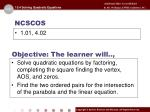 Objective: The learner will..,