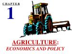 AGRICULTURE : ECONOMICS AND POLICY