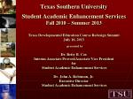 TSU Academic Initiatives Supported By Student Academic Enhancement Services