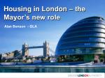 Housing in London – the Mayor's new role