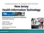 Colleen Woods Health IT Coordinator State of New Jersey NJ HIMSS Spring Conference May 15, 2012