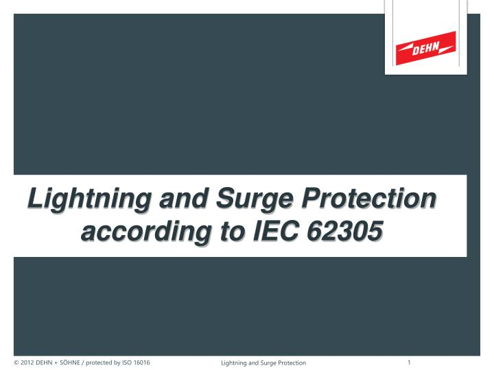 lightning and surge protection according to iec 62305 n.
