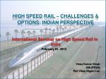 High Speed rail – challenges & options:  indian  perspective