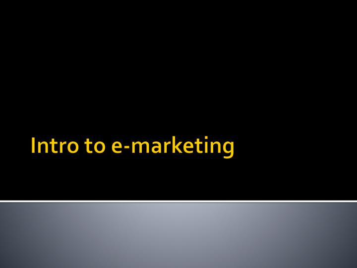 intro to e marketing n.