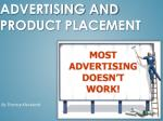 Advertising and product placement